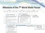 milestone of the 7 th world water forum