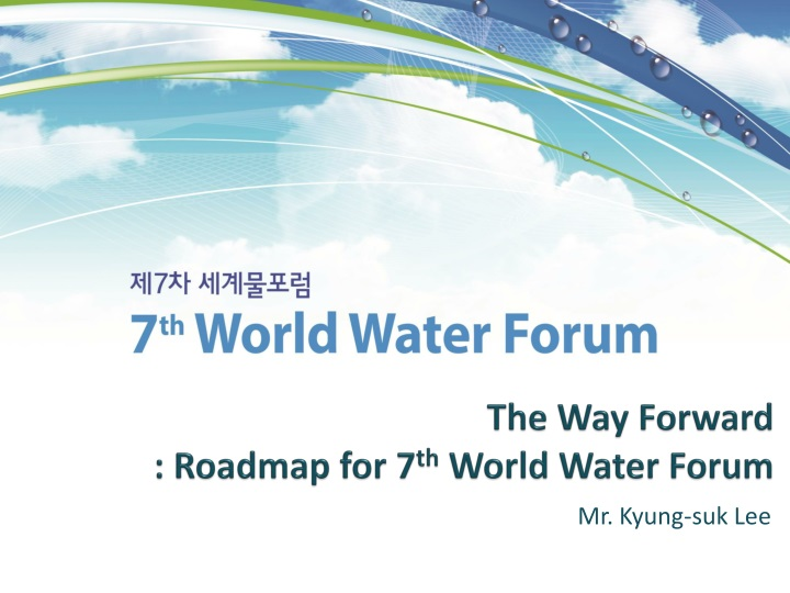 The way forward roadmap for 7 th world water forum