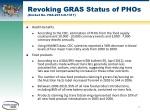 revoking gras status of phos docket no fda 2013 n 1317