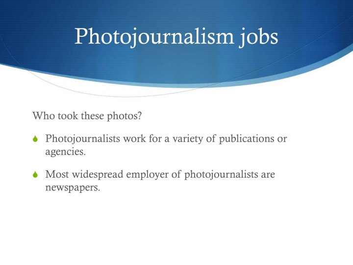 Photojournalism jobs