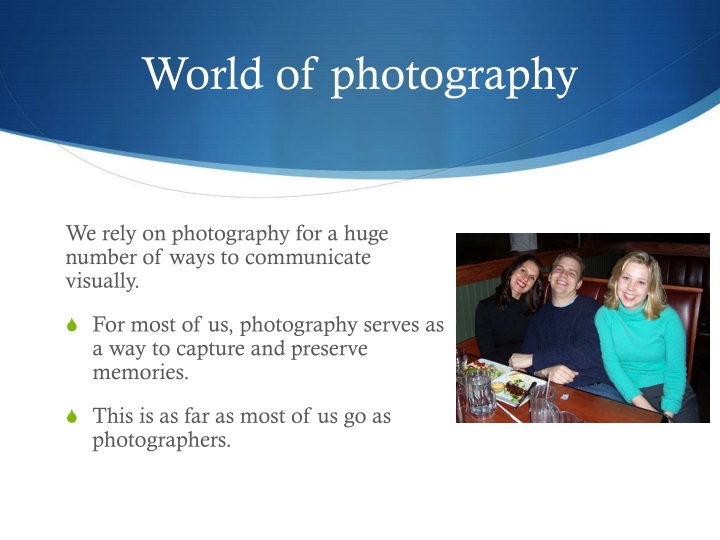 World of photography