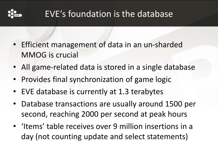EVE's foundation is the database