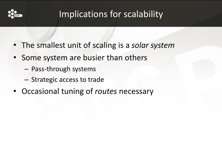 Implications for scalability