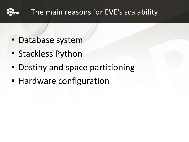 The main reasons for EVE's scalability