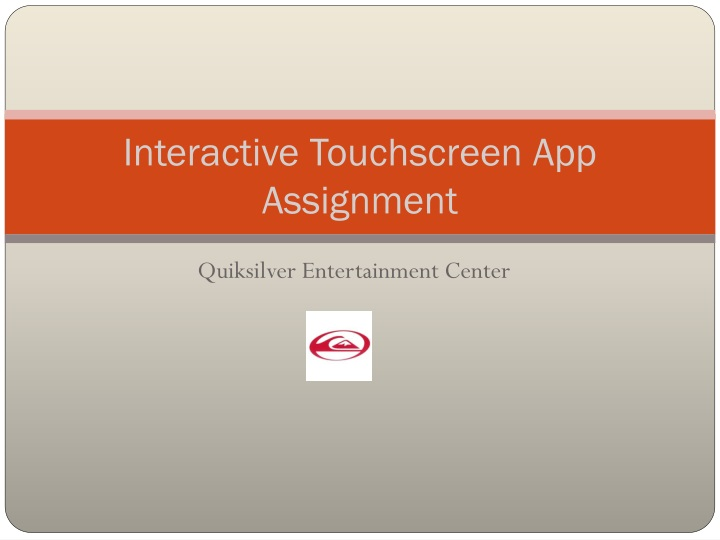 Interactive touchscreen app assignment