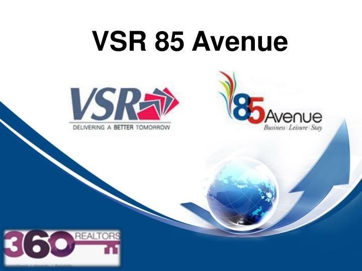 VSR 85 Avenue
