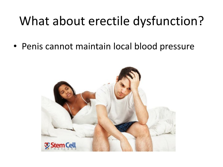 What about erectile dysfunction?