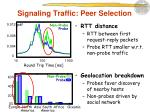 signaling traffic peer selection