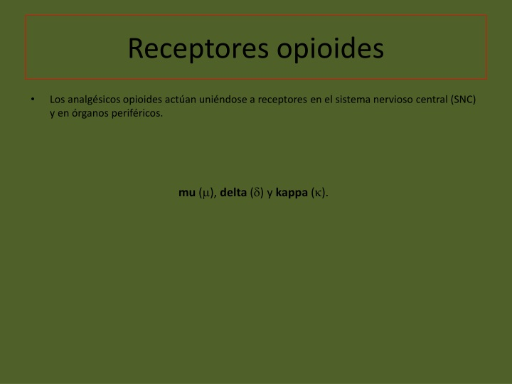 Receptores opioides