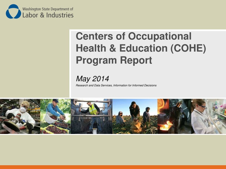 Centers of Occupational Health & Education (COHE) Program Report