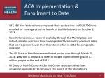 aca implementation enrollment to date