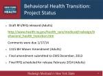 behavioral health transition project status