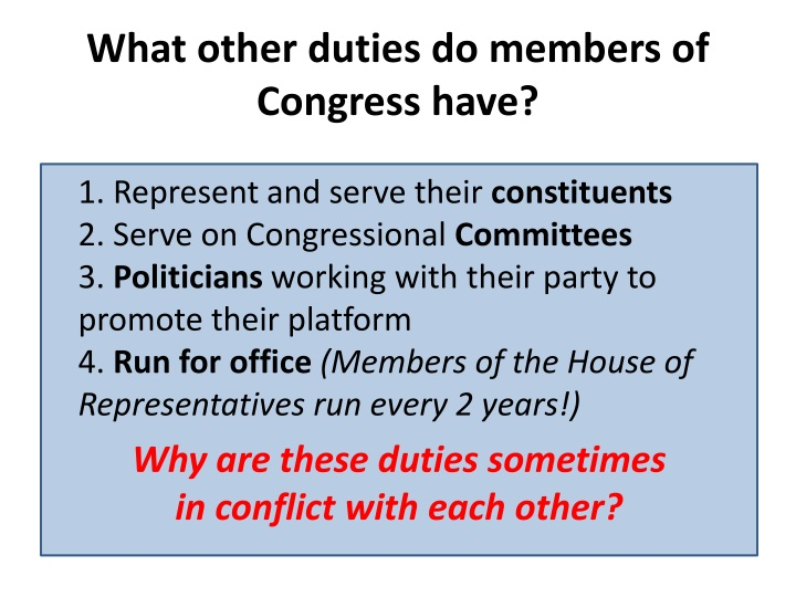 What other duties do members of Congress have?
