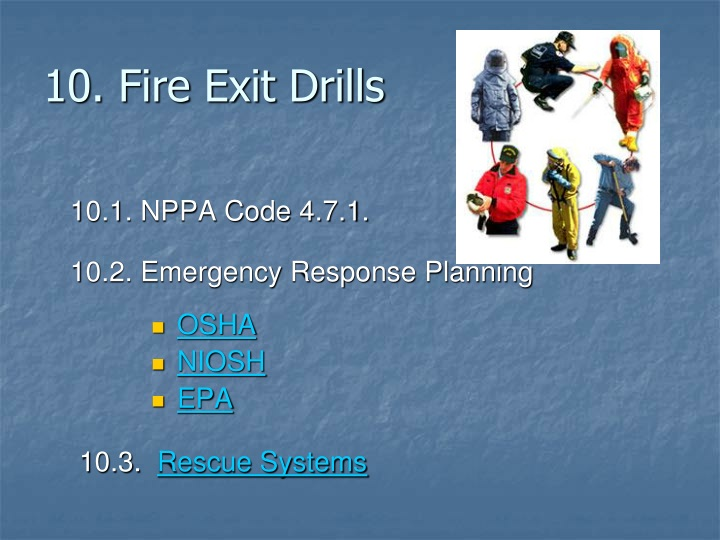 10. Fire Exit Drills