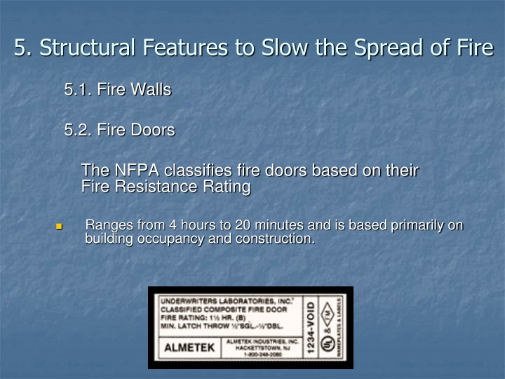 5. Structural Features to Slow the Spread of Fire