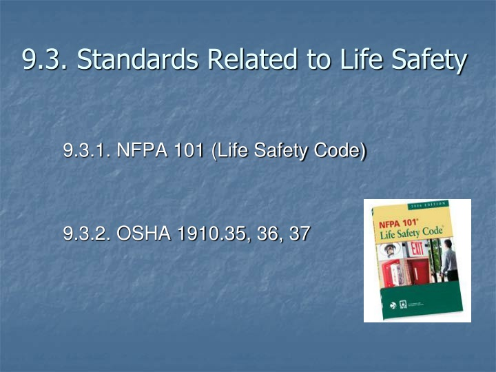 9.3. Standards Related to Life Safety