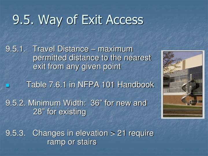 9.5. Way of Exit Access