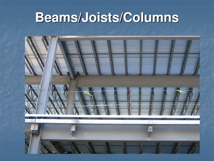Beams/Joists/Columns