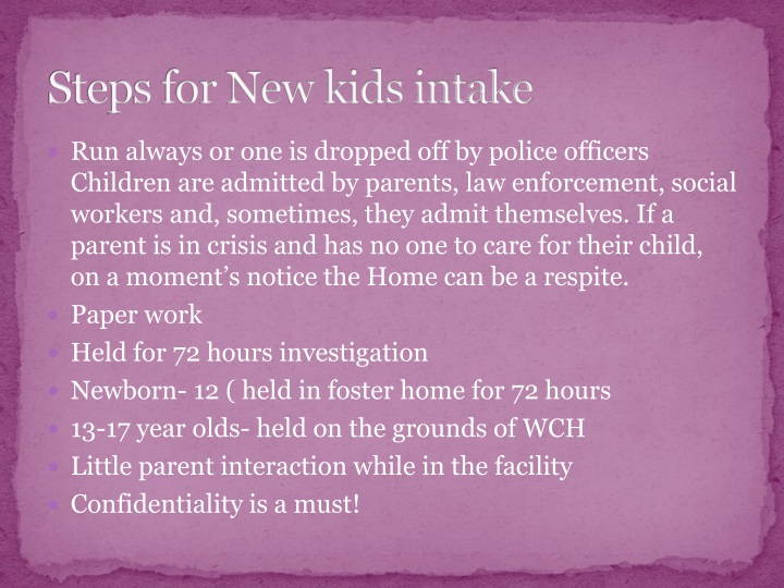 Steps for New kids intake