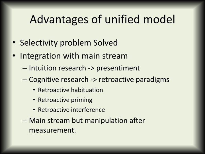 Advantages of unified model
