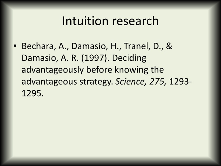Intuition research