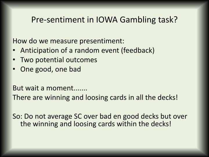 Pre-sentiment in IOWA Gambling task?