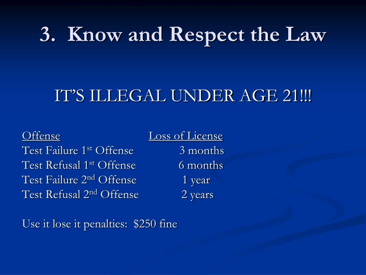 3.  Know and Respect the Law
