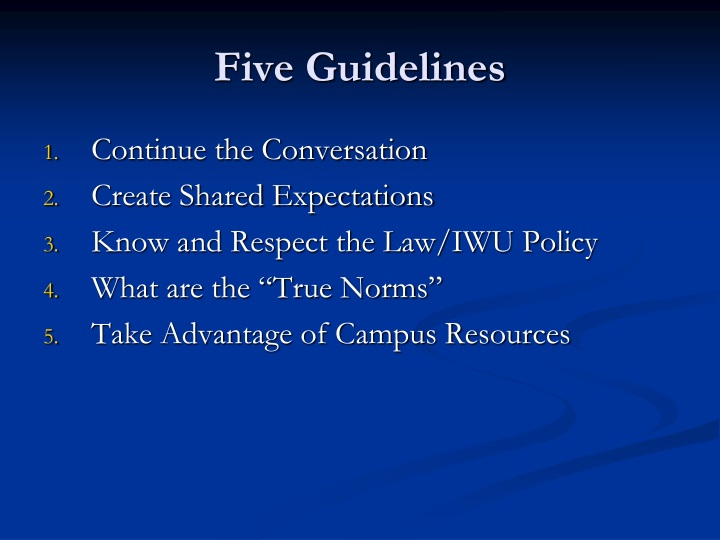 Five Guidelines