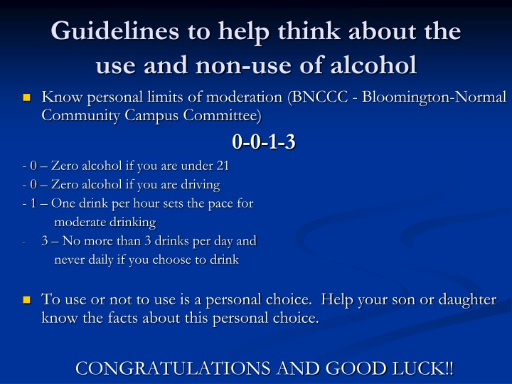 Guidelines to help think about the use and non-use of alcohol