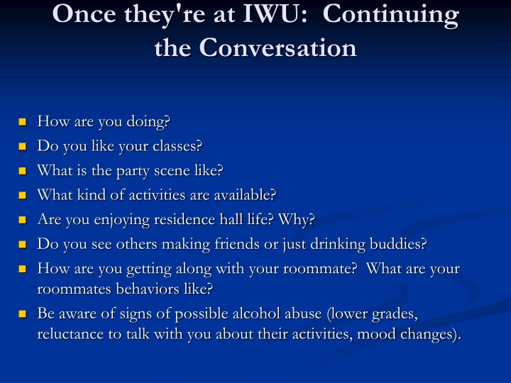 Once they're at IWU:  Continuing the Conversation