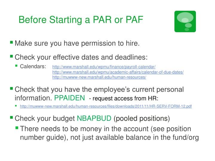 Before Starting a PAR or PAF