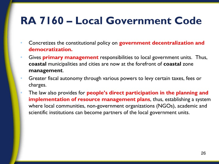 local government code of the philippines Since the formation of local legislative bodies in the philippines, philippine legal codes have been enacted by the legislature,  the local government code, .