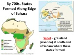 by 700s states formed along edge of sahara