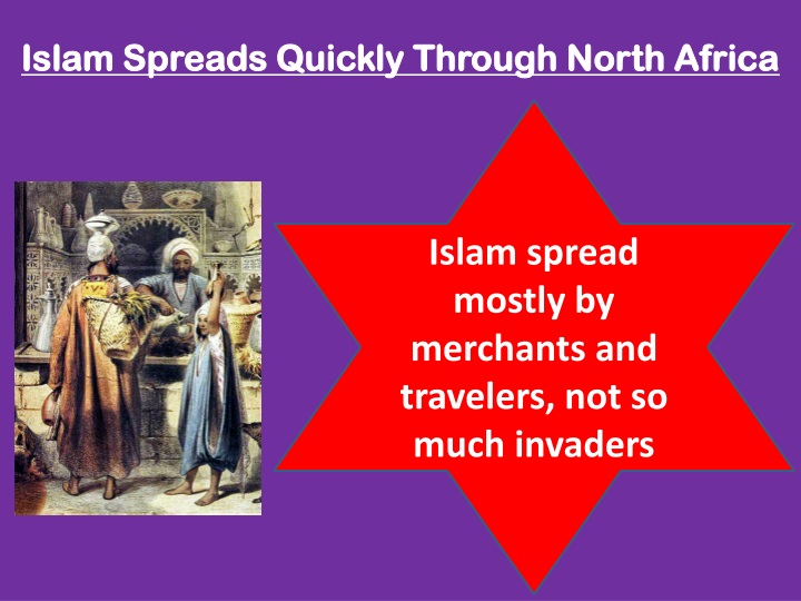 Islam Spreads Quickly Through North Africa