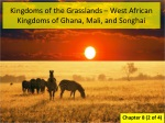 kingdoms of the grasslands west african kingdoms of ghana mali and songhai