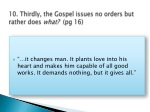 10 thirdly the gospel issues no orders but rather does what pg 16
