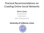 practical recommendations on crawling online social networks