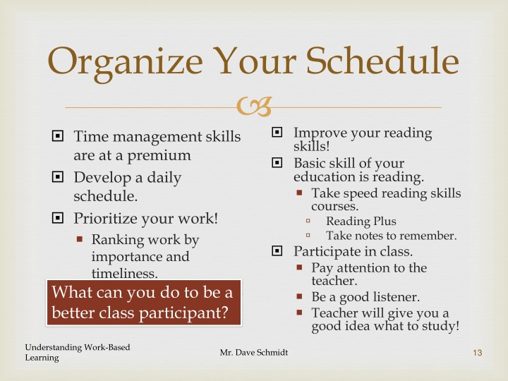Organize Your Schedule