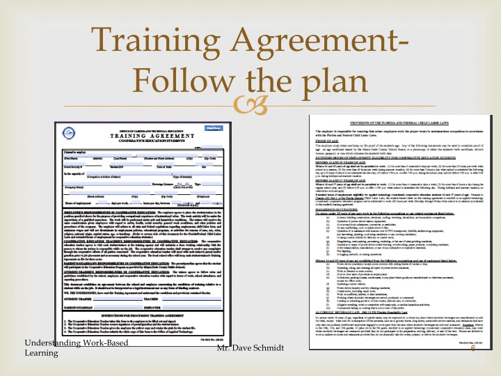 Training Agreement-Follow the plan