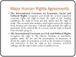 major human rights agreements7
