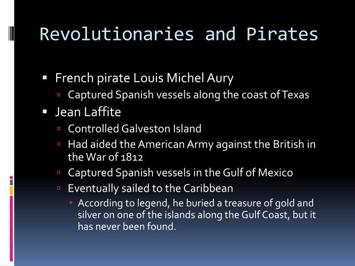 Revolutionaries and Pirates