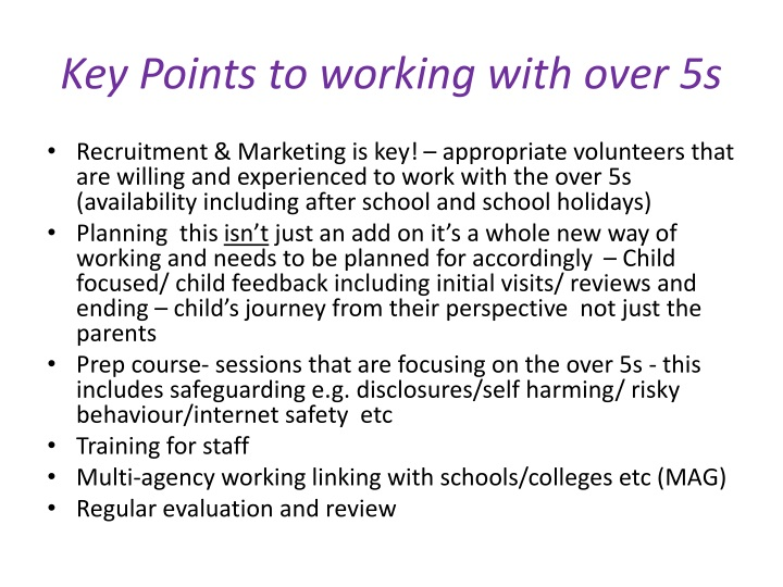 Key Points to working with over 5s