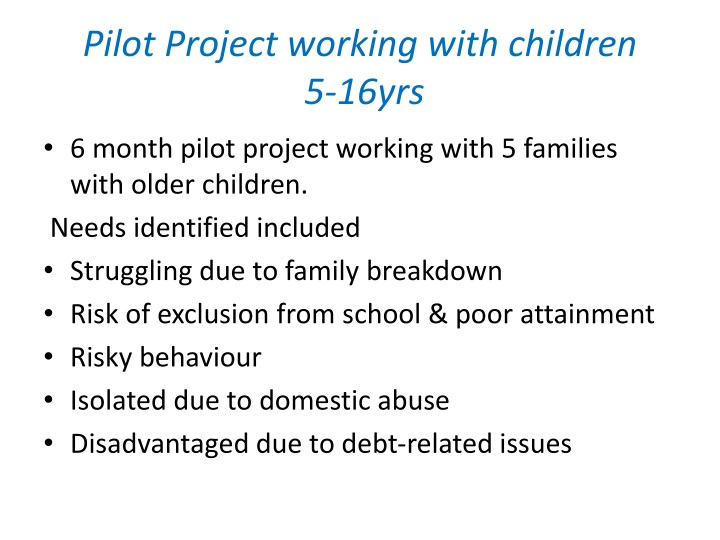 Pilot Project working with children