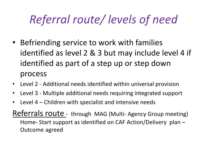 Referral route/ levels of need