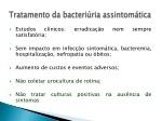 tratamento da bacteri ria assintom tica