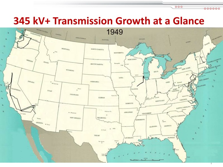 345 kV+ Transmission Growth at a Glance