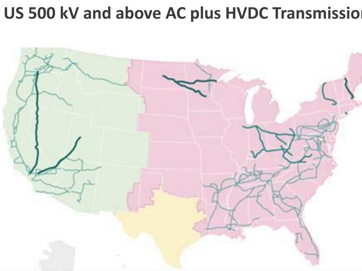 US 500 kV and above AC plus HVDC Transmission