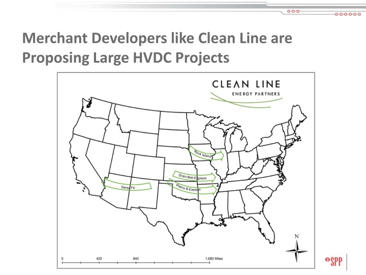 Merchant Developers like Clean Line are Proposing Large HVDC Projects