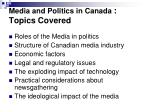 media and politics in canada topics covered