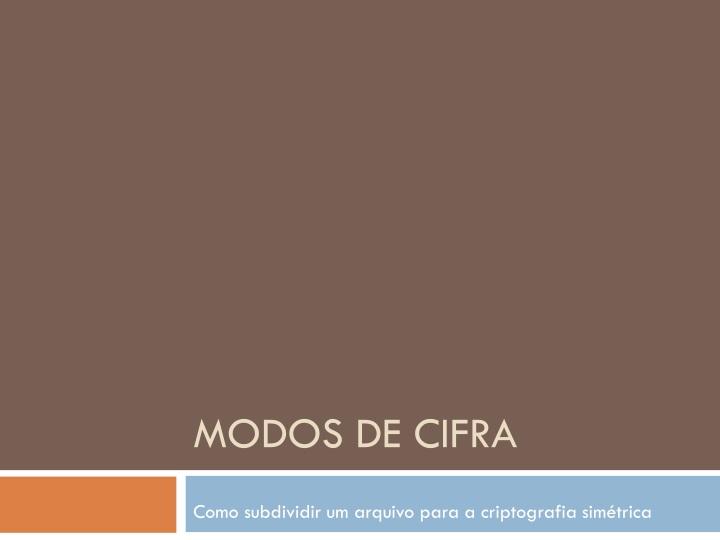 MODOS DE CIFRA